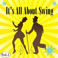 It's All About Swing, Vol. 1 — сборник