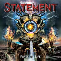 Force of Life — Statement