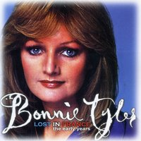 Lost In France - The Early Years — Bonnie Tyler