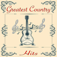 Greatest Country Hits — сборник