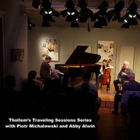 Thollem's Traveling Sessions with Abigail Alwin and Piotr Michalowski — Thollem McDonas, Piotr Michalowski, Abigail Alwin