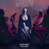 Black Water — MARUV