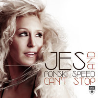 Can.t Stop — Jes & Ronski Speed