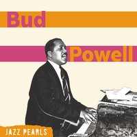Bud Powell, Jazz Pearls — Bud Powell