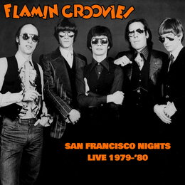 San Francisco Nights — The Flamin' Groovies