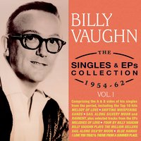The Singles & Eps Collection 1954-62, Vol. 1 — Billy Vaughn