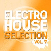 Mental Madness Pres. Electro House Selection: Vol. 7 — сборник