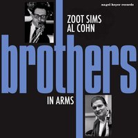 Brothers in Arms — Zoot Sims, Al Cohn