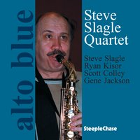 Alto Blue — Ryan Kisor, Steve Slagle, Gene Jackson, Scott Colley
