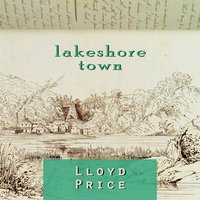 Lakeshore Town — Lloyd Price