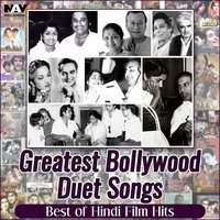 Greatest Bollywood Duet Songs ( Best of Hindi Film Hits ) — сборник