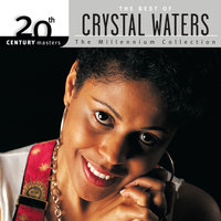 20th Century Masters: The Millennium Collection: Best Of Crystal Waters — Crystal Waters
