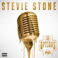 Options — Stevie Stone