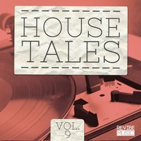 House Tales, Vol. 9 — сборник