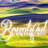 Bountiful — Forever Be Sure