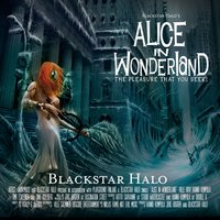 Alice in Wonderland — Blackstar Halo