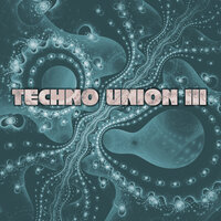 Techno Union III — сборник