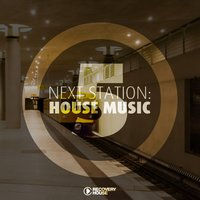 Next Station: House Music, Vol. 5 — сборник