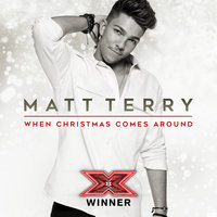 When Christmas Comes Around — Matt Terry