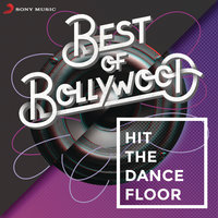 Best of Bollywood: Hit The Dancefloor — сборник