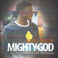 Mighty God — Akinlawon
