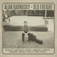 Old Freight — Alan Barnosky