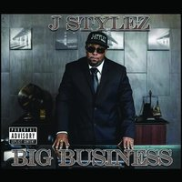 Big Business — Jstylez