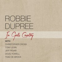 In God's Country — Robbie Dupree