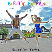 Party People — Maloy, MaLoY feat. Tony L, Tony L