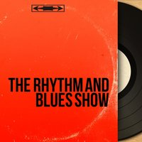 The Rhythm and Blues Show — сборник