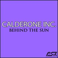 Behind the Sun — Calderone Inc.