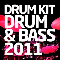 Drum Kit - Drum & Bass 2011 — сборник