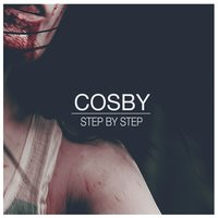 Step by Step — Cosby