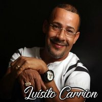 Luisito Carrion — Luisito Carrion