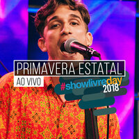 Primavera Estatal no #showlivreday — Primavera Estatal