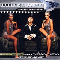 The Second Attack — Brooklyn Bounce