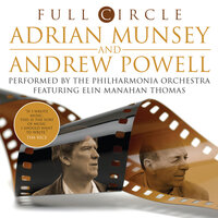 A. Munsey & A. Powell: Full Circle — Adrian Munsey, Andrew Powell, Elin Manahan
