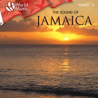 World Music Vol. 12: The Sound of Jamaica — Jeremy Oates & The Music Makers
