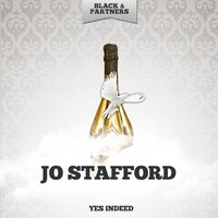 Yes Indeed — Jo Stafford
