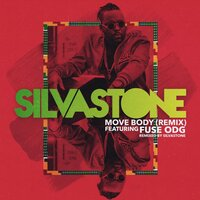 Move Body — Silvastone, Fuse ODG
