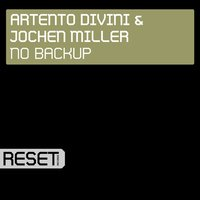 No Backup — Artento Divini, Jochen Miller