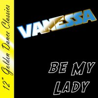 Be My Lady — Vanessa