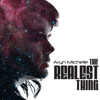 The Realest Thing — Aryn Michelle