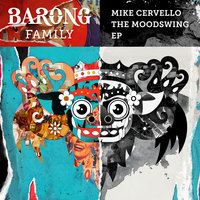 The Moodswing EP — Mike Cervello