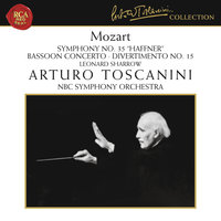 Mozart: Le nozze di Figaro, K. 492 Overture, Symphony No. 35 in D Major, K. 385, Bassoon Concerto in B-Flat Major, K. 191 & Divertimento No. 15 in B-Flat Major, K. 287 — Arturo Toscanini