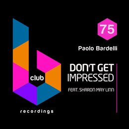 Don't Get Impressed — Sharon May Linn, Paolo Bardelli