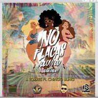 No Flacas Allowed — J. Torres