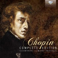 Chopin Complete Edition — Фредерик Шопен
