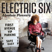 Absolute Pleasure — Electric Six