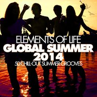 Elements of Life - GLOBAL SUMMER 2014 (Chill-Out Summer Grooves) — сборник